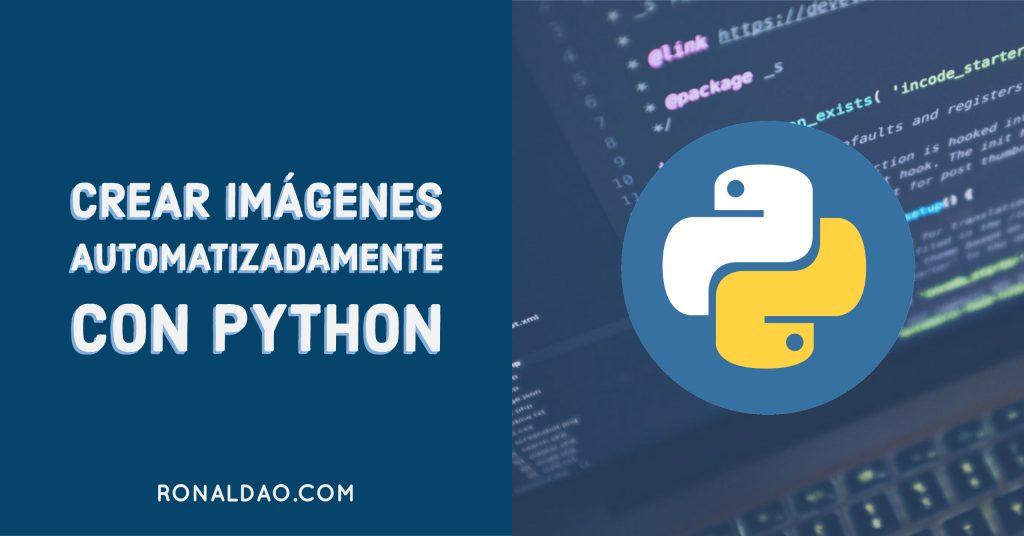 Crear Imagenes con Python