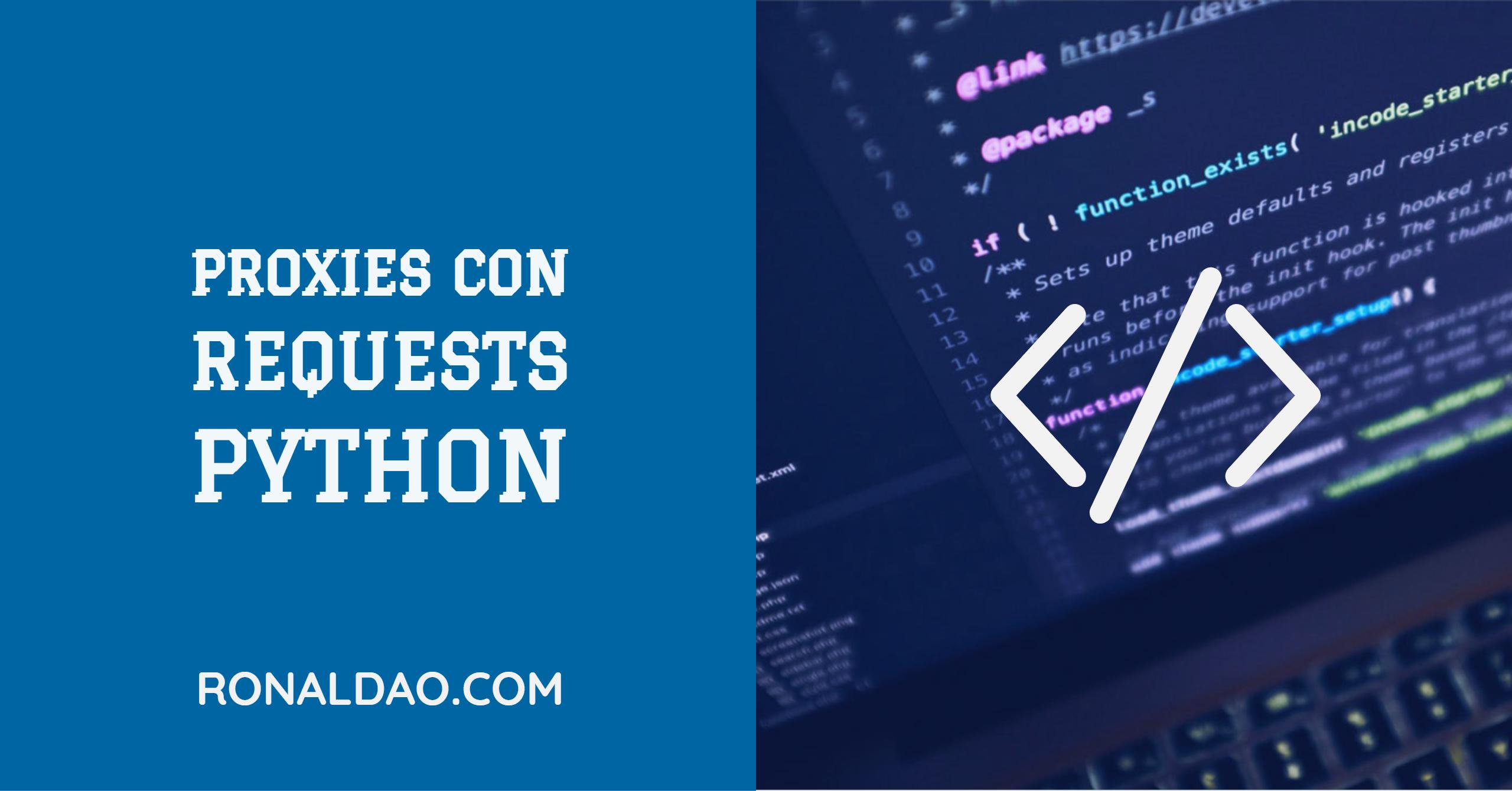 Proxies con Requests y Python