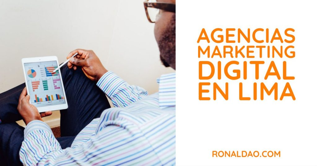 Agencias de Marketing Digital en Lima